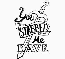 U stabbed me (Black Lined) Unisex T-Shirt