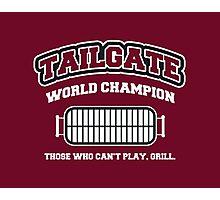 Tailgate World Champ Photographic Print
