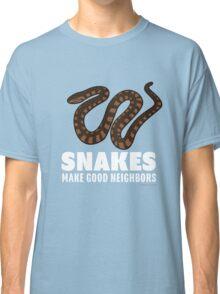 Snakes Make Good Neighbors Classic T-Shirt