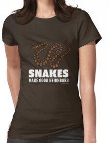 Snakes Make Good Neighbors Womens Fitted T-Shirt