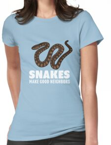 Snakes Make Good Neighbors Womens Fitted T-Shirt