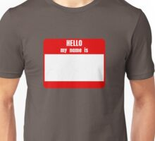 Customize this Name Tag T-Shirt Unisex T-Shirt