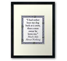 I Had Rather Hear My Dog Bark - Shakespeare Framed Print