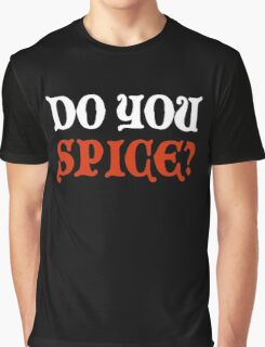 Do You Spice? - Critical Role Fan Design (White)  Graphic T-Shirt