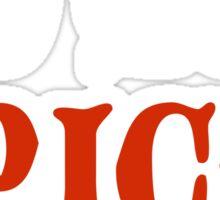Do You Spice? - Critical Role Fan Design (White)  Sticker