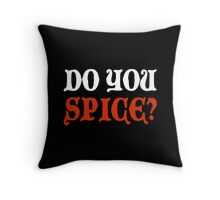 Do You Spice? - Critical Role Fan Design (White)  Throw Pillow