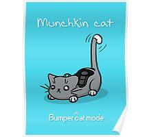 Munchkin cat - Bumper cat mode - white font Poster