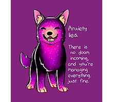 """Anxiety Lies"" Sparkle Pup Photographic Print"
