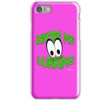 Lurking iPhone Case/Skin