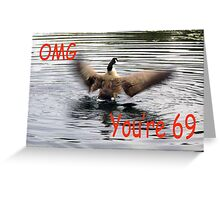 Happy 69th Birthday Goose flapping Greeting Card