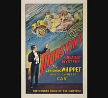 Performing Arts Posters Thurstons greatest mystery the vanishing whippet Willys Overland car the wonder show of the universe 3041 Unisex T-Shirt