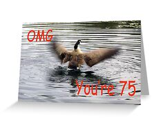 Happy 75th Birthday Goose flapping Greeting Card