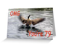 Happy 79th Birthday Goose flapping Greeting Card