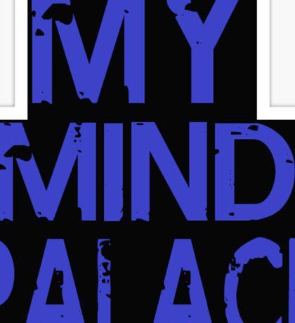MY MIND PALACE Sticker