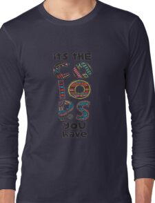 its colors you have Long Sleeve T-Shirt