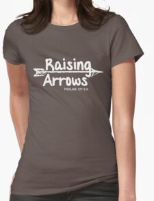 Raising Arrows Womens Fitted T-Shirt