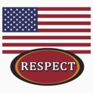 American Flag RESPECT by Greenbaby