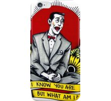 I Know You Are, But What Am I? iPhone Case/Skin