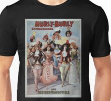 Performing Arts Posters Hurly Burly Extravaganza and Refined Vaudeville 0341 Unisex T-Shirt