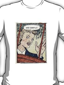 How Ghastly! T-Shirt