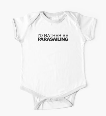 I'd Rather be Parasailing One Piece - Short Sleeve