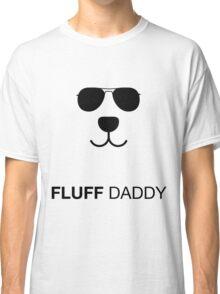 Fluff daddy Classic T-Shirt