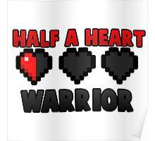 Half A Heart Warrior - Minecraft T-Shirt Poster