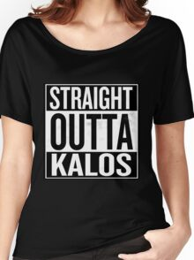Straight Outta Kalos Women's Relaxed Fit T-Shirt