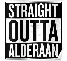 Straight Outta Alderaan Poster