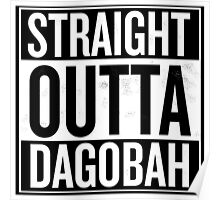 Straight Outta Dagobah Poster