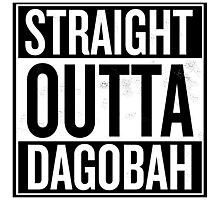 Straight Outta Dagobah Photographic Print