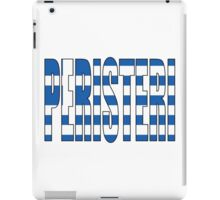 Peristeri. iPad Case/Skin