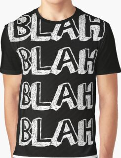 BLAH  Graphic T-Shirt
