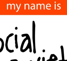 Hello my name is Social Anxiety Sticker