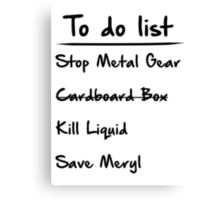 Metal Gear to do List Canvas Print