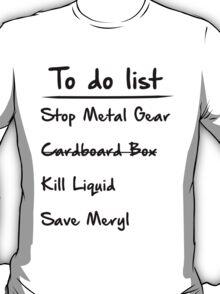 Metal Gear to do List T-Shirt