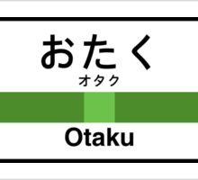 Otaku Station • オタク駅 Sticker
