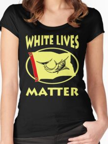 White Lives Matter Women's Fitted Scoop T-Shirt