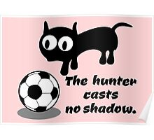 Cat Hunting a Ball Poster