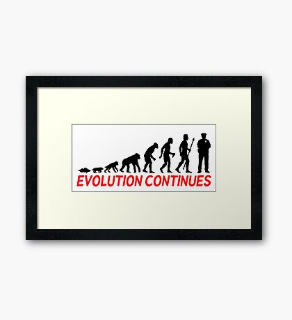 Funny Police Officer Evolution Of Man Continues Framed Print