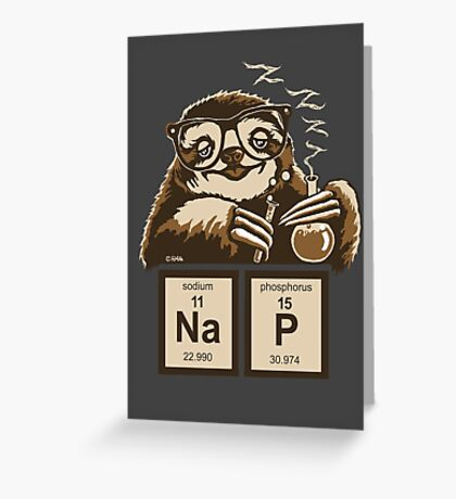 Chemistry sloth discovered nap Greeting Card