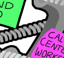 Be Kind To Call Center Workers Sticker