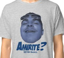 Kevin Small: Amirite? Classic T-Shirt