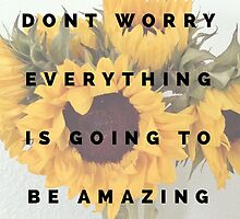 dont worry by clarityvibes