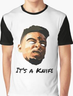 "21 Savage ""It's a knife"" Graphic T-Shirt"