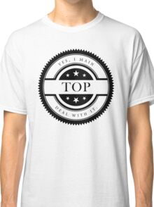 Yes, I Main Top (Black Text) Classic T-Shirt