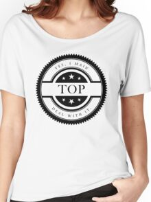 Yes, I Main Top (Black Text) Women's Relaxed Fit T-Shirt
