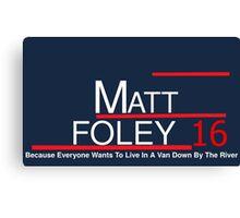 Matt Foley 2016 Canvas Print