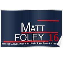 Matt Foley 2016 Poster