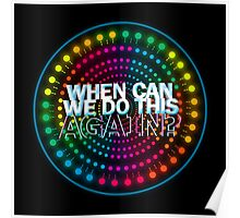 Paint the Night: When Can We Do This Again? Poster